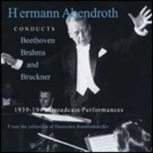 Sinfonia n.8 / Sinfonia n.2 / Sinfonia n.8 - CD Audio di Ludwig van Beethoven,Johannes Brahms,Anton Bruckner,Gewandhaus Orchester Lipsia,Hermann Abendroth