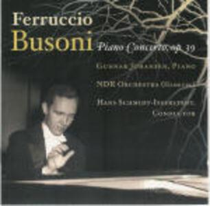 Concerto per pianoforte, orchestra e coro - CD Audio di Ferruccio Busoni,NDR Symphony Orchestra,Hans Schmidt-Isserstedt,Gunnar Johansen