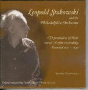 Stokowski e l'orchestra di Philadelphia 1927-1940 - CD Audio di Leopold Stokowski,Philadelphia Orchestra