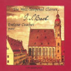 Il clavicembalo ben temperato (Das Wohltemperierte Clavier) - CD Audio di Johann Sebastian Bach,Evelyne Crocher