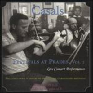 Festivals at Prades vol.2 - CD Audio di Pablo Casals