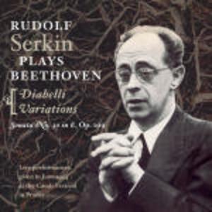Variazioni Diabelli - Sonata per pianoforte n.30 - CD Audio di Ludwig van Beethoven,Rudolf Serkin