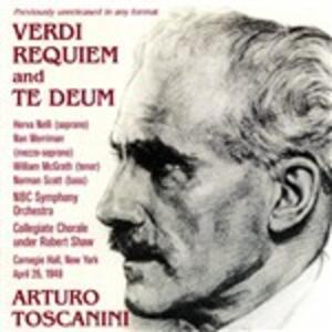Requiem - Te Deum - CD Audio di Giuseppe Verdi,Arturo Toscanini,NBC Symphony Orchestra,Herva Nelli,Nan Merriman