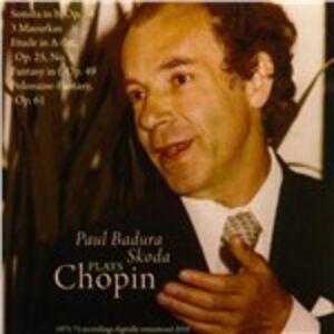 CD Paul  Badura-Skoda Plays Chopin di Fryderyk Franciszek Chopin