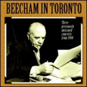 Beecham in Toronto - CD Audio di Sir Thomas Beecham