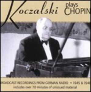 CD Koczalski Plays Chopin di Fryderyk Franciszek Chopin