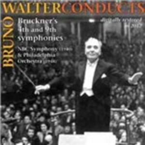 Sinfonie n.4, n.9 - CD Audio di Anton Bruckner,Bruno Walter,Philadelphia Orchestra,NBC Symphony Orchestra
