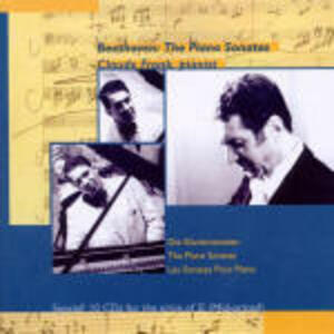 Sonate per pianoforte complete - CD Audio di Ludwig van Beethoven,Claude Franck