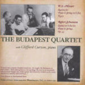 Quartetto con pianoforte K493 / Quintetto con pianoforte op.44 - CD Audio di Wolfgang Amadeus Mozart,Robert Schumann,Clifford Curzon,Budapest String Quartet