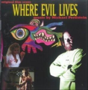 CD Where Evil Lives (Colonna Sonora)