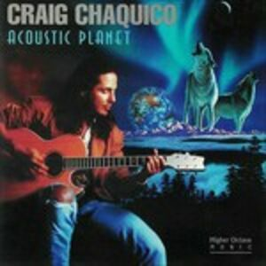 CD Acoustic Planet di Craig Chaquico