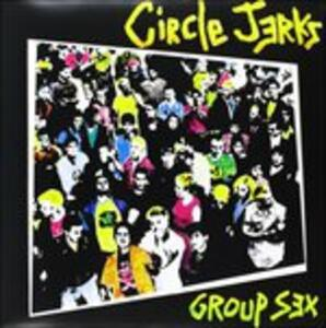 Group Sex - Vinile LP di Circle Jerks