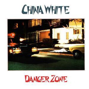 Danger Zone - Vinile LP di China White