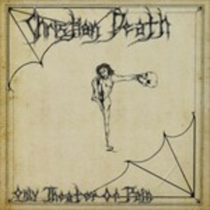 CD Only Theatre of Pain di Christian Death