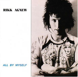CD All by Myself di Rikk Agnew