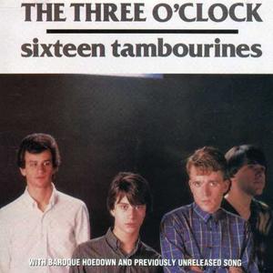 CD Sixteen Tambourines di Three O'Clock