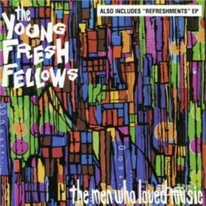 CD Men Who Loved Music di Young Fresh Fellows