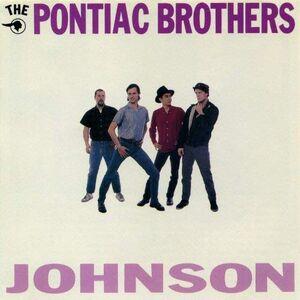 Vinile Johnson Pontiac Brothers