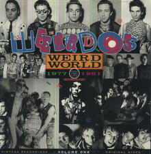 Weird World vol.1: 1977-1981 - Vinile LP di Weirdos