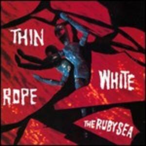 Ruby Sea - Vinile LP di Thin White Rope