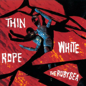 CD Ruby Sea di Thin White Rope