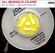 Out of Vogue. The Early Material - Vinile LP di Middle Class