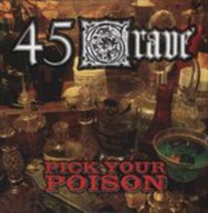 Vinile Pick Your Poison 45 Grave