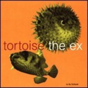 Vinile In the Fishtank Tortoise , Ex