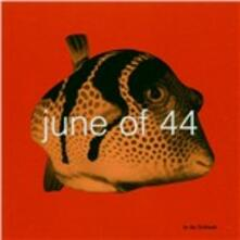 In the Fishtank - CD Audio di June of 44