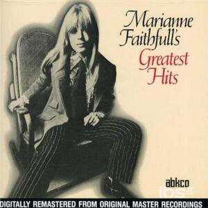 Greatest Hits - CD Audio di Marianne Faithfull