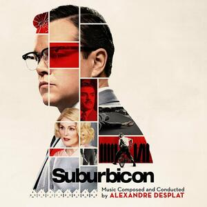 Suburbicon: Music Composed & Conducted By - CD Audio di Alexandre Desplat