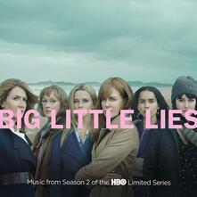 Big Little Lies. Season 2 (Colonna sonora) - Vinile LP