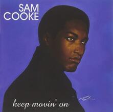 Keep Movin' on - Vinile LP di Sam Cooke
