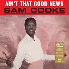 Ain't That Good News - Vinile LP di Sam Cooke