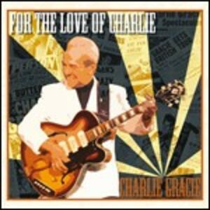 For the Love of Charlie - CD Audio di Charlie Gracie