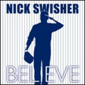 CD Believe di Nick Swisher