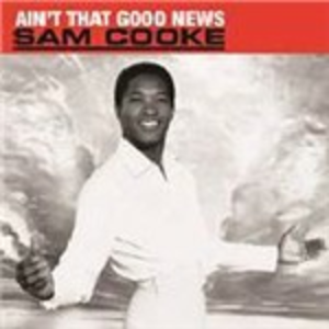 Vinile Ain't That Good News Sam Cooke