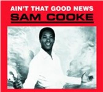 CD Ain't That Good News di Sam Cooke
