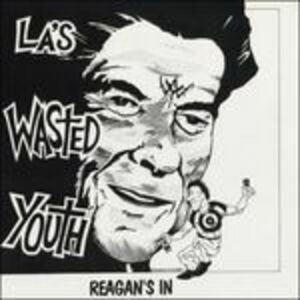 CD Reagan's in di Wasted Youth