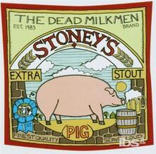 Stoney's Extra Stout - CD Audio di Dead Milkmen