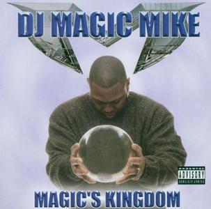 CD Magic's Kingdom di DJ Magic Mike