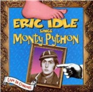 Eric Idle Sings Monty Python - CD Audio di Eric Idle