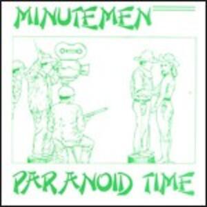 Paranoid Time - CD Audio Singolo di Minutemen
