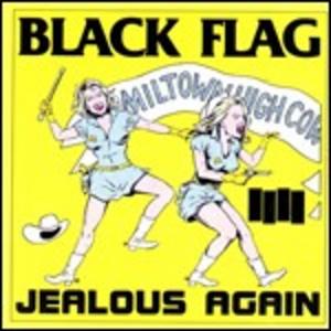 Vinile Jealous Again Black Flag