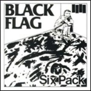 Six Pack - CD Audio Singolo di Black Flag