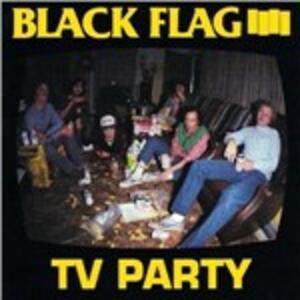 TV Party - Vinile LP di Black Flag