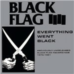 Vinile Everything Went Black Black Flag