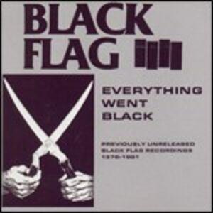 Foto Cover di Everything Went Black, CD di Black Flag, prodotto da SST