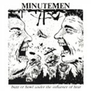 CD Buzz Or Howl Under the Influence of Heat di Minutemen