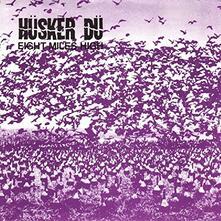 Eight Miles High - Vinile 7'' di Husker Du